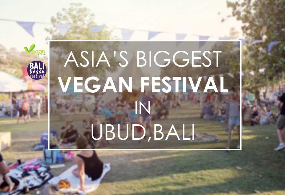 Bali Vegan Festival with Vegan First